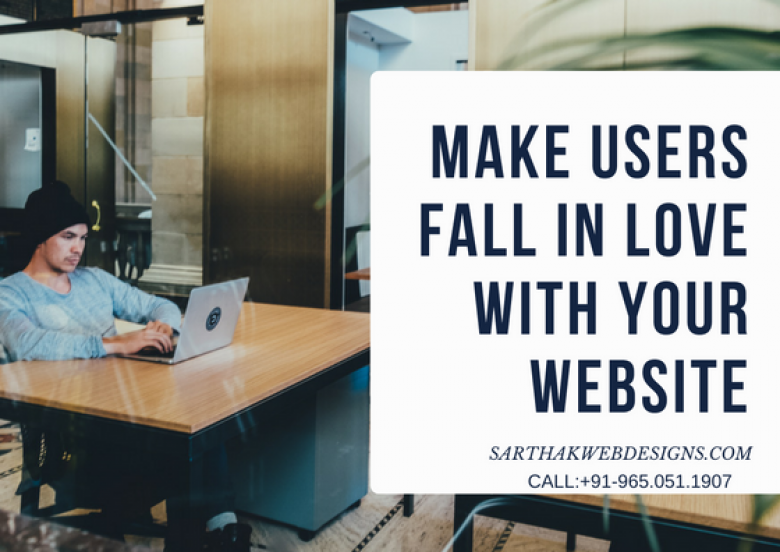 Make Users Fall in Love With Your Website
